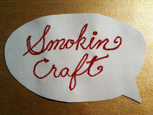 Smokin Craft by Ramblin Worker